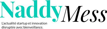 Naddymess, l'actualité startup et innovation disruptée avec bienveillance